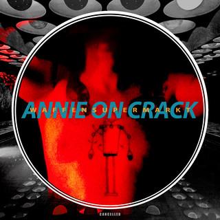 Annie On Crack
