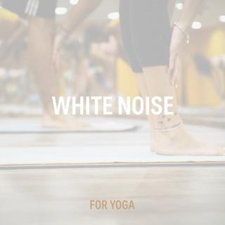 White Noise For Yoga
