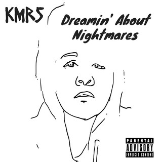 Dreamin' About Nightmares