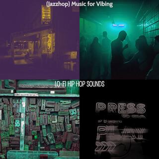 (Jazzhop) Music For Vibing