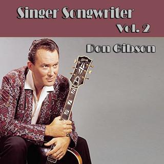 Singer Songwriter Don Gibson, Vol. 2
