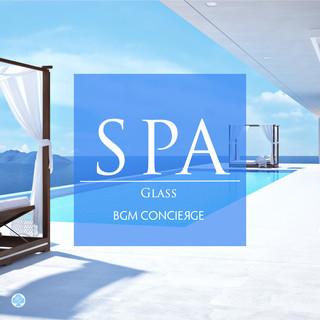 スパBGM ~グラス (SPA Music - Glass)