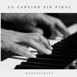 La Canción Sin Final