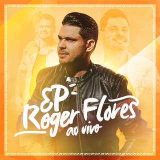 Roger Flores (Ao Vivo)