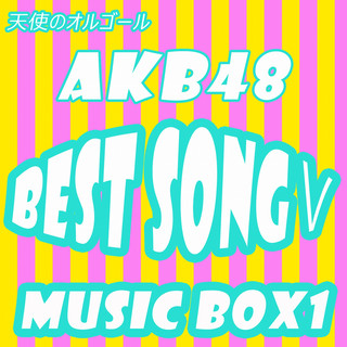 AKB48 BEST SONG 5 MusicBox