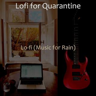 Lo - Fi (Music For Rain)