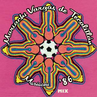 Mix - Mariachi '86