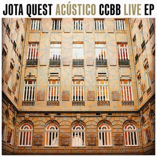 Jota Quest Acústico CCBB LIVE EP