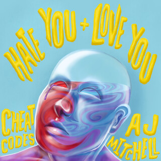 Hate You + Love You (feat. AJ Mitchell)