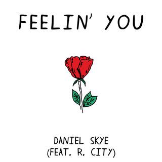 Feelin' You