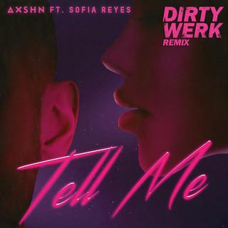 Tell Me (Feat. Sofia Reyes)