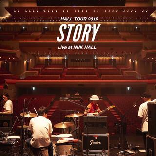 """HALL TOUR 2019 """"STORY"""" Live at NHK HALL"""