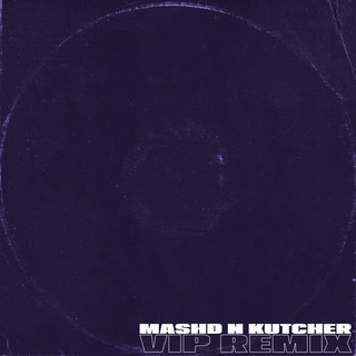 Laying Low (Mashd N Kutcher VIP Remix)