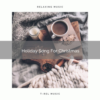 Holiday Song For Christmas