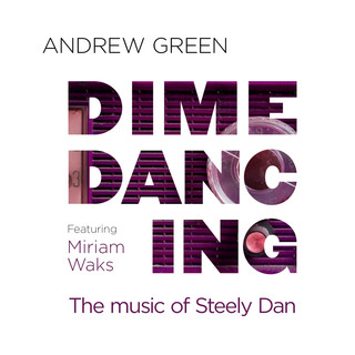 Dime Dancing:The Music Of Steely Dan