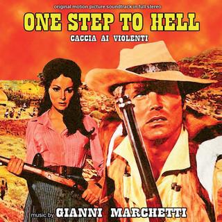 Caccia Ai Violenti - One Step To Hell (Original Motion Picture Soundtrack)