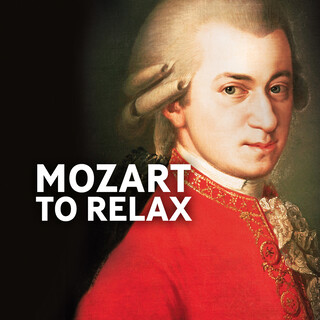 Mozart To Relax