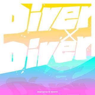 Diver×Diver (Diver X Diver)