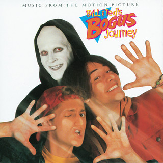 Bill & Ted\'s Bogus Journey (Music From The Motion Picture)