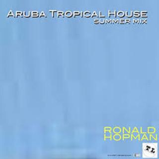 Aruba Tropical House (Summer Mix)