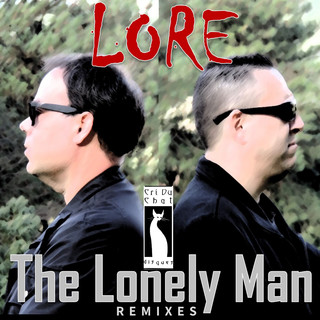 The Lonely Man (Remixes)