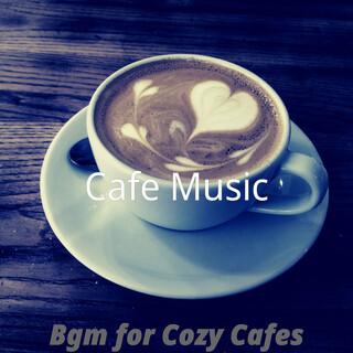 Bgm For Cozy Cafes
