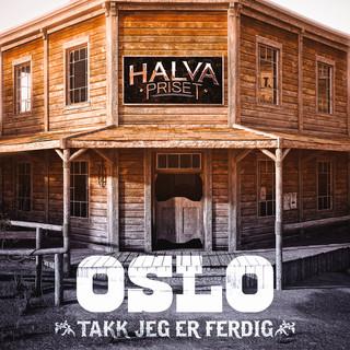 Oslo (Takk, Jeg Er Ferdig)