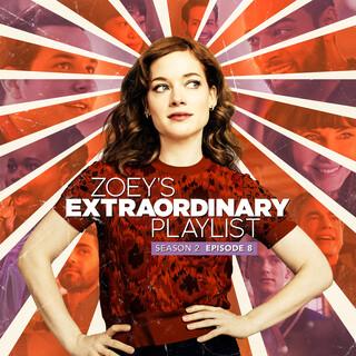 Zoey's Extraordinary Playlist:Season 2, Episode 8 (Music From The Original TV Series)
