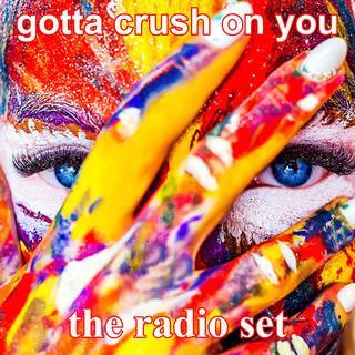 Gotta Crush On You