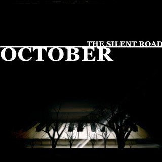 The Silent Road (2020 Remaster)