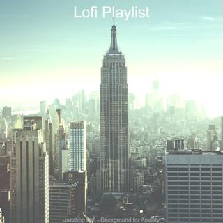 Jazzhop Lofi - Background For Anxiety