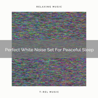 Perfect White Noise Set For Peaceful Sleep
