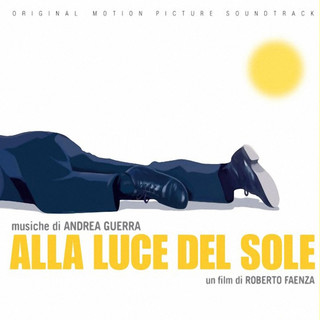Alla Luce Del Sole (Original Motion Picture Soundtrack)