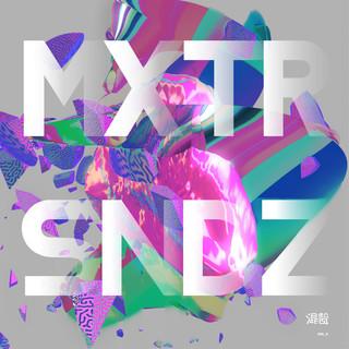 混聲 MXTRSNDZ VOL. 2