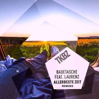 Allerbeste Zeit (Remixes)