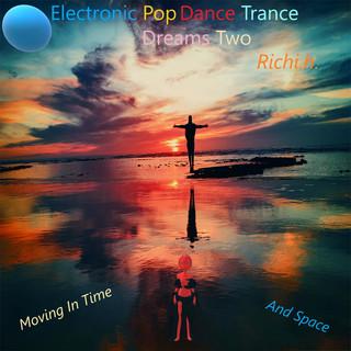 Electronic Pop Dance Trance Dreams Two