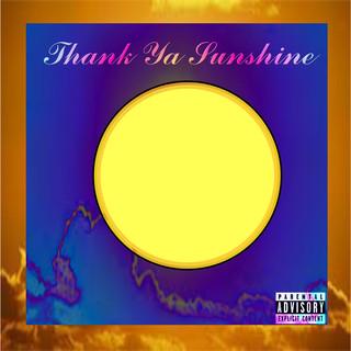 Thank Ya Sunshine