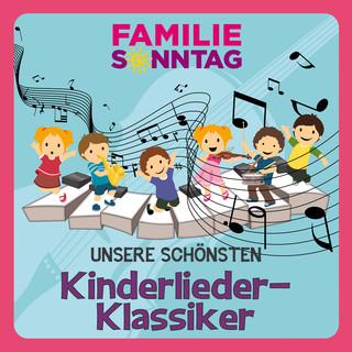 Unsere Schönsten Kinderlieder - Klassiker