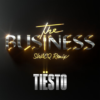 The Business (SWACQ Remix)