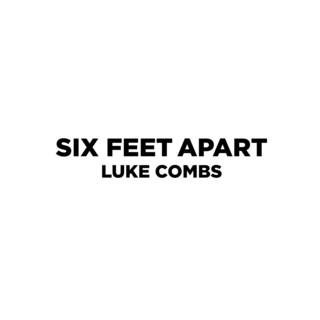 Six Feet Apart