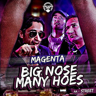 Big Nose Many Hoes / Street