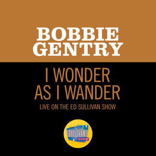 I Wonder As I Wander (Live On The Ed Sullivan Show, December 24, 1967)