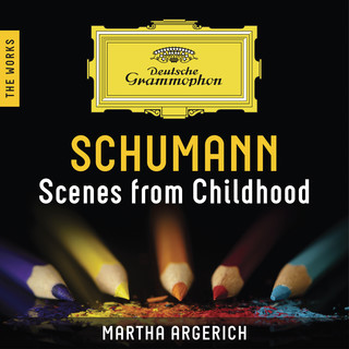Schumann:Scenes From Childhood – The Works