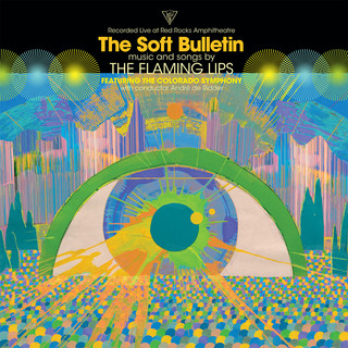 The Soft Bulletin:Live At Red Rocks (Feat. The Colorado Symphony & André De Ridder)