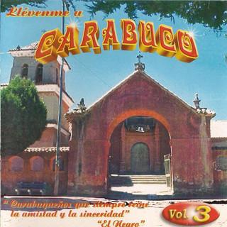 Llévenme A Carabuco, Vol. 3
