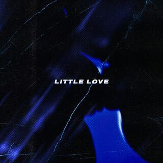 Little Love (Feat. Blxckie)