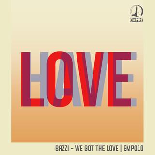 We Got The Love
