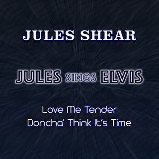 Jules Sings Elvis