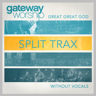 Great Great God Split Trax Without Vocals