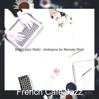 Bright Jazz Waltz - Ambiance For Remote Work